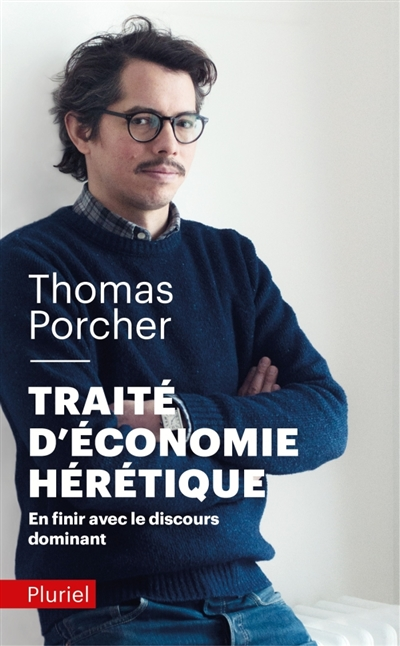TRAITE D'ECONOMIE HERETIQUE
